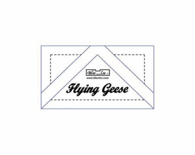 """Bloc Loc Flying Geese 1"""" x 2"""" finished ruler"""