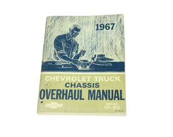 1967 Chevrolet Truck Chassis Overhaul Manual Series 10-60 Vintage 60s Chevy Book