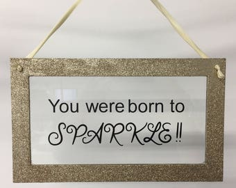 You Were Born To Sparkle Floating Frame