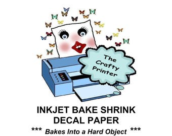 INKJET BAKE SHRINK Printer Paper Create Hard Object Crafts with Computer, Printer, and Oven.  Quantity 1 to 10 Sheets