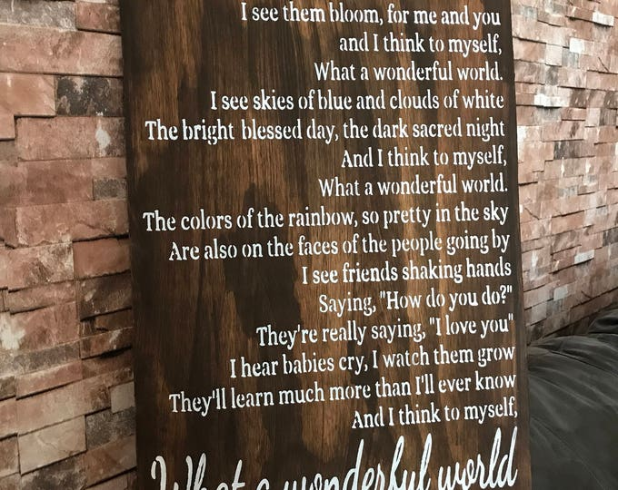 Featured listing image: What A Wonderful World Song Lyric Farmhouse Decor Distressed Wood Sign Inspirational Handmade Sign Stained Walnut Fixer Upper 16x24 Sign