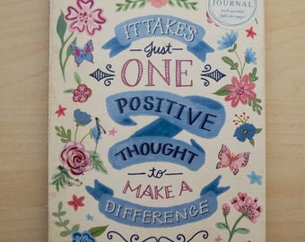Journal - It Takes Just One Positive Thought to Make a Difference -  Studio from the Molly and Rex Line - Bright and Colorful