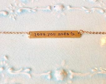 Love You More Handstamped Hammered Bar Necklace    Sweetheart    Valentine   