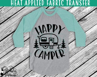 IRON ON v228-G Happy Camper Heat Applied T-Shirt Fabric Transfer Decal