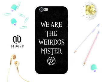 We Are The Weirdos Case For iPhone 8, Samsung S8, S8 Plus, Samsung A3, Samsung A5, Samsung S7, S7 Edge, iPhone 7, iPhone 8 Plus & iPhone 6S