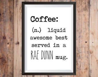 Rae Dunn Inspired Coffee Print // Rae Dunn Inspired Print // Coffee Print // Kitchen Printable // Rae Dunn Printable // Rustic Farmhouse Art