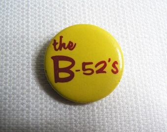Vintage 70s - The B-52's Yellow and Red Logo Pin / Button / Badge (Date Stamped 1979)