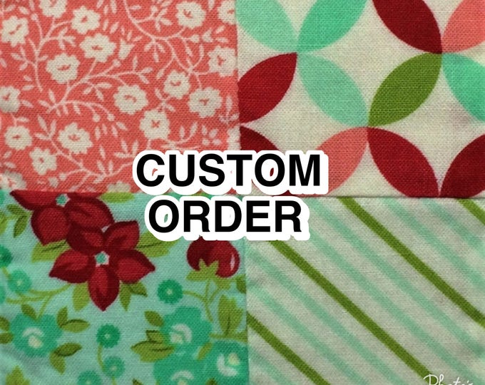 Custome Order Quilt  DEPOSIT ONLY