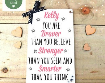 Friend Sign Kids Room Decor Personalised Plaque Wall Art  You Are Smarter Than You Believe  Girls