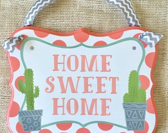 Home sweet home sign - door hanger - cactus sign - cactus decor