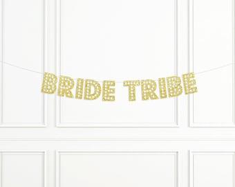 Bride Tribe Banner, Bridal Shower Banner, Bachelorette Party Decor, Photo Booth Prop, Bridal Shower Decor, Stagette Decor
