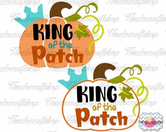 SVG, Eps, Dxf & Png Cutting Files For King of the Patch Cricut and Silhouette cutting machines, Digital INSTANT DOWNLOAD