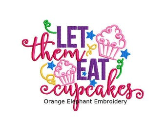 Let Them Eat Cupcakes Unique Urban Machine Embroidery Design digital File