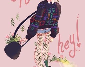 Oh hey! A5 Art print - fashion illustration