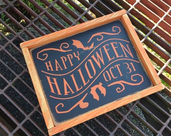 Happy Halloween - October 31 - Halloween Sign