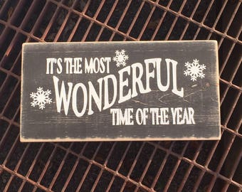 The Most Wonderful Time of the Year - Christmas Sign - Seasonal