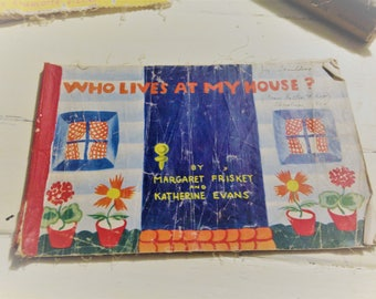 "Vintage ""Who Lives At My House"" by Margaret Friskey and Katherine Evans Litho 1944 Children's Book"