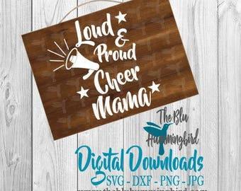 Loud and Proud Cheer Mama SVG, Cheer Mom SVG, Loud and Proud SVG, Cheer Svg, Cheer Mom Shirt, Cheer Shirts, Cheerleader Svg, Cheer Svg Files
