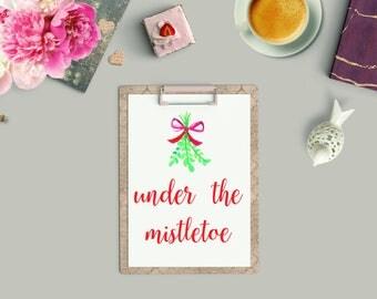 Under the Mistletoe Christmas Print - Home Decor - Wall Art - Christmas Print- Holiday Poster - Winter Decor - Christmas Wall Art- Mistletoe