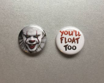 Pennywise / You'll Float Too Stephen King IT Pinback Button