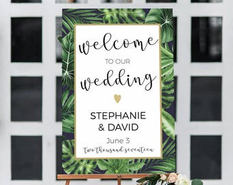 Tropical Wedding welcome sign, Tropical wedding decor, Tropical printable wedding sign, welcome to our wedding sign, large wedding sign,
