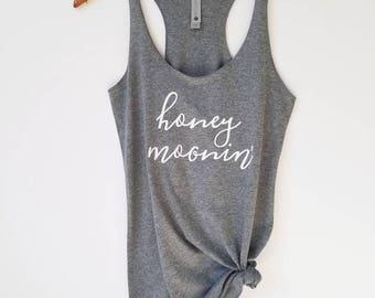 Honeymoonin Tank / Honeymoon Vibes / Honeymoon Tank Top / Honeymoon Shirt / Honeymoon Gift / Honeymoon Outfit / Honeymoonin' Tank Top