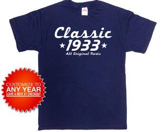 Funny Birthday Shirt 85th Birthday Gifts For Women Personalized T Shirt Custom Year Bday TShirt Classic 1933 Birthday Mens Ladies Tee -SA908