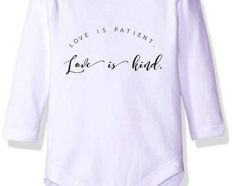 Love is Patient. Love is Kind baby onesie/bodysuit.