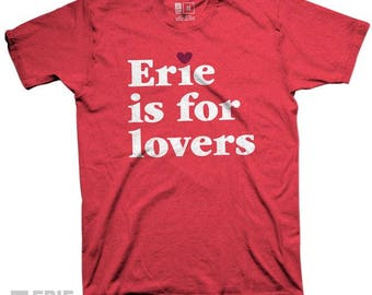 Erie is for Lovers Red Premium Tee Shirt