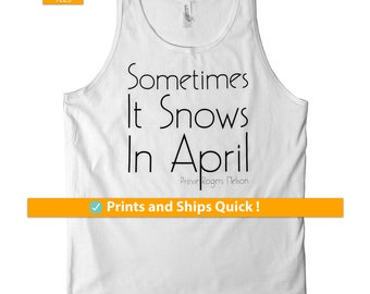 Prince Shirt - Unisex Tank Top - Sometimes It Snows In April - Prince Rogers Nelson - Soft Cotton Tank , Gift For Her , Gift For Him