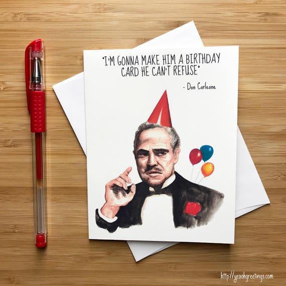 Funny Don Movie Quote Birthday Card Movie Nerds Movie