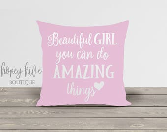 beautiful girl you can do amazing things, square pillow, insert included, decorative cushion cover, zipper close, bedroom throw pillow