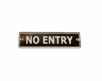 No Entry Door Sign. Large Size Contemporary Design Supplied with Fixings