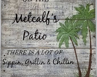 """On the Patio / Sippin / Chillin /Grillin / Pallet sign / home decor / hand painted 16"""" x 18"""" CUSTOMIZE"""