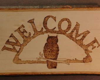 Welcome Signs - wood burning
