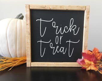 Trick or Treat | Fall Sign