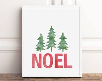 Noel Sign, Christmas Prints, 5x7, 8x10 Print, Instant Download, Holiday Decorations, PRINTABLE Art, Seasonal Party Decor, Digital Download