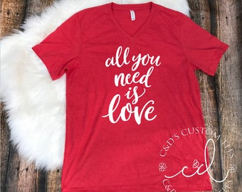 All You Need Is Love Shirt - Valentine's Day Shirt - Women's Valentine's Shirt - Valentine's Day Tees - XOXO Shirt