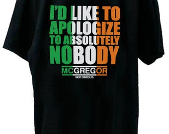 Absolutely Nobody Conor Mcgregor UFC Fight Night T-Shirt