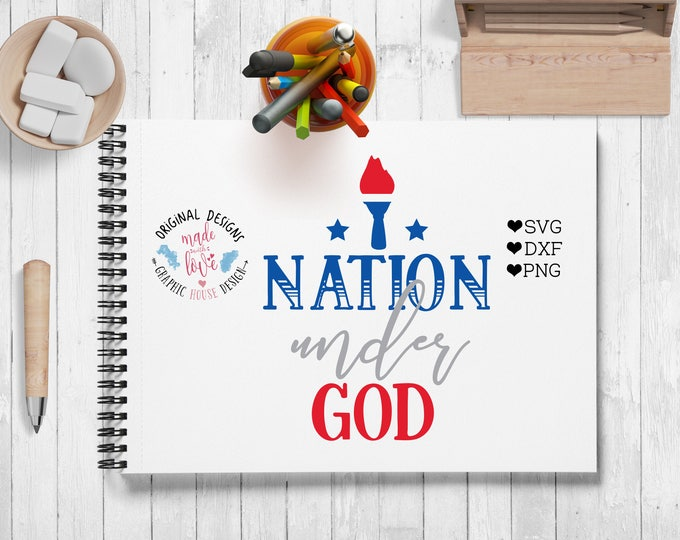 One nation under God svg, Fourth Of July cut file, America svg, patriotic svg, Independence Day svg, 4 july svg, god svg, nation svg design