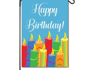 Happy Birthday & Candles Garden Flag - Durable All - Weather Material. Display Indoors or Outdoors