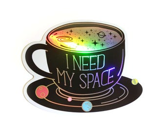 Coffee Sticker, Holographic Sticker, Space Sticker, Need My Space, Laptop Sticker, Solar System Sticker, Holographic sationary, Coffee Lover