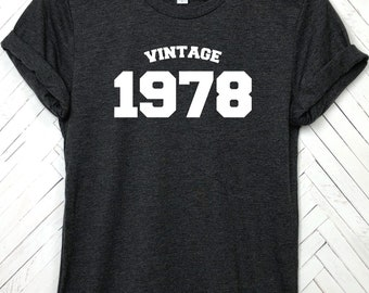 Vintage 1978, 40th birthday shirt, 40 AF, Forty AF Shirt, 40th Birthday shirt, Forty Birthday, 40th Birthday gift, 40th birthday, Forty