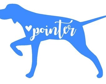 Pointer Vinyl Decal | Personalized Decal | Hunting Dog | Pet| German Pointer | English Pointer | Yeti Cup | Car Window Sticker | Laptop |