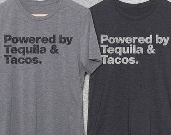 Powered By Tequila & Tacos T-Shirt - Funny Tshirts - Taco Shirts - Funny gifts - Womens and Mens funny tshirt - Taco shirt - funny drinking
