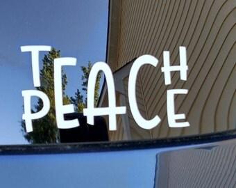 Teach Peace Vinyl Decal