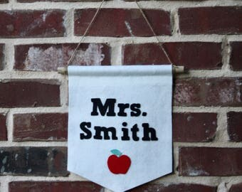 Teacher Name Banner- Classroom Decor- Teacher Gift- Custom Felt Banner- Print