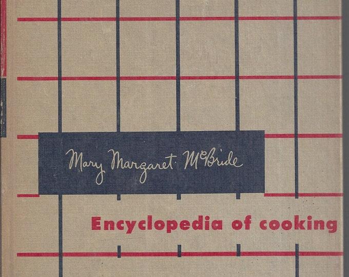 Mary Margaret McBride Encyclopedia of Cooking (volume 1) 1958