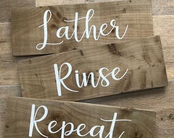 Bathroom Signs, Wooden Signs, Home Decor, Rustic Decor, Wall Signs, Lather, Rinse, Repeat, Home Sweet Home