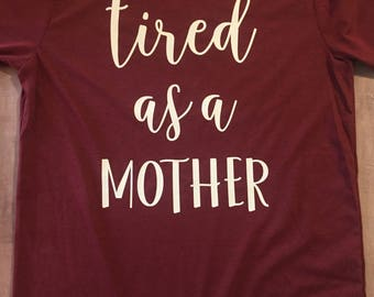 Tired as a Mother // Customizable! // Tshirt Raglan V-Neck Fitted